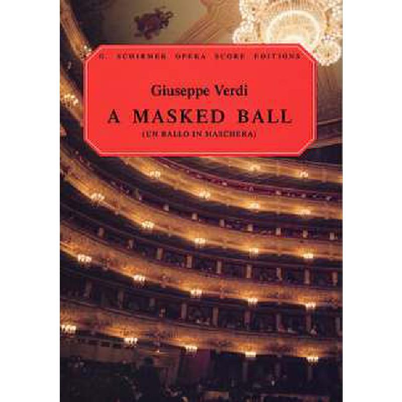 Titelbild für GS 33795 - UN BALLO IN MASCHERA (EIN MASKENBALL)