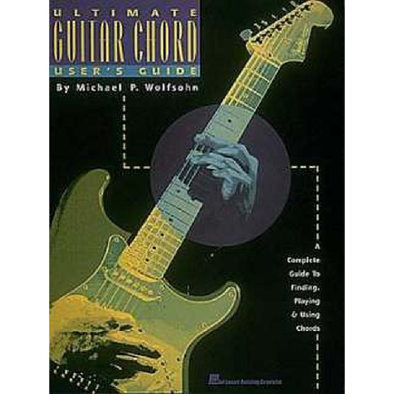 Titelbild für HL 697231 - ULTIMATE GUITAR CHORD USERS GUIDE 9 X 12