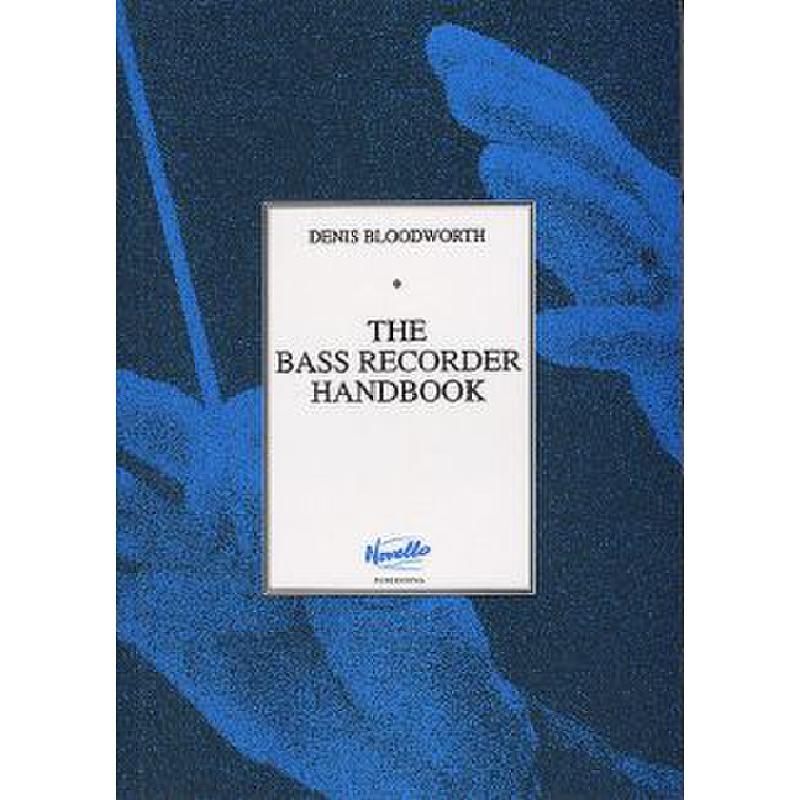 Titelbild für MSNOV 110202 - BASS RECORDER HANDBOOK