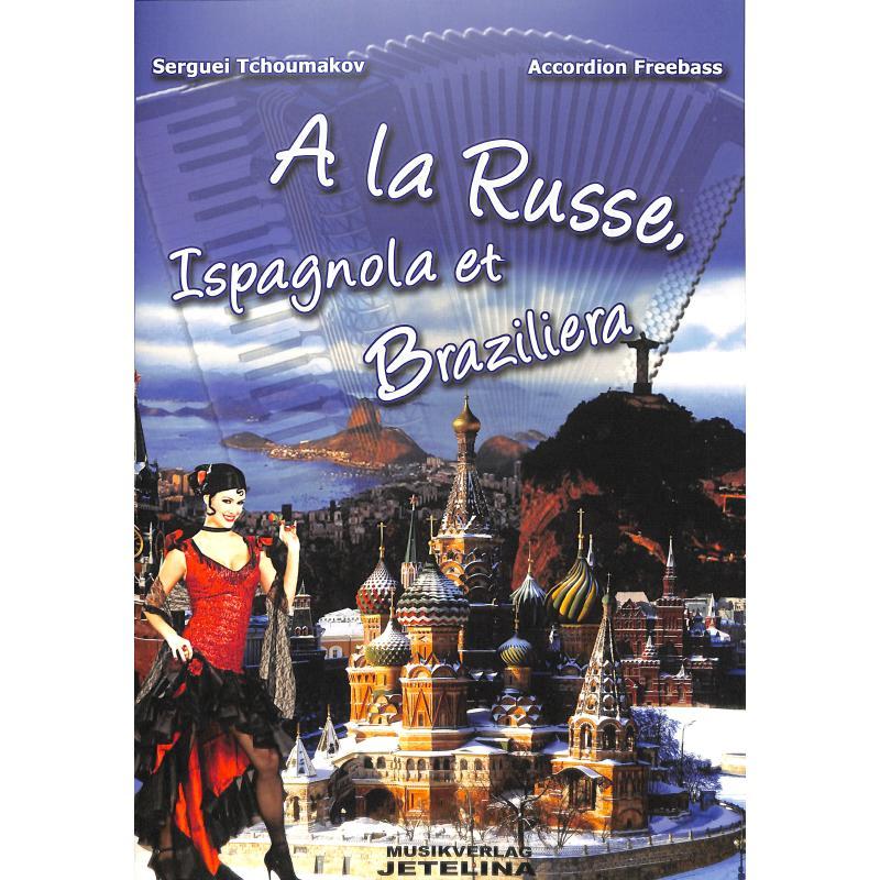 Titelbild für JETELINA 77300001 - A LA RUSSE - ISPAGNOLA ET BRAZILIERA