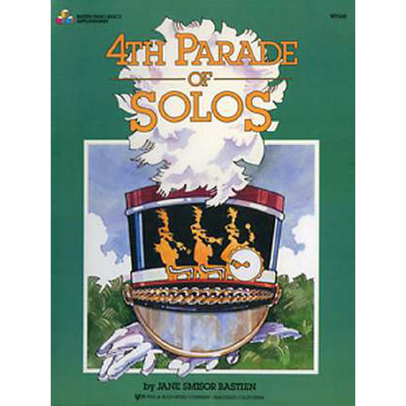 Titelbild für KJOS -WP245 - PARADE OF SOLOS 4