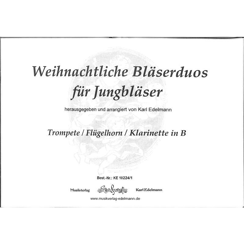 Titelbild für EDELMANN 10224-1 - WEIHNACHTLICHE BLAESERDUOS FUER JUNGBLAESER