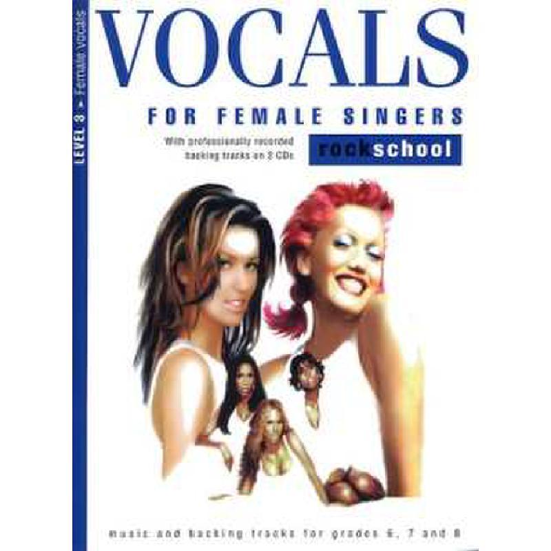 Titelbild für MSRSK 020086 - VOCALS FOR FEMALE SINGERS LEVEL 3