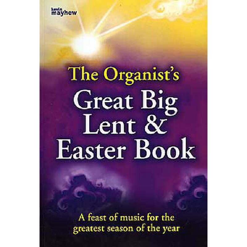 Titelbild für KM 1400497 - ORGANIST'S GREAT BIG LENT & EASTER BOOK