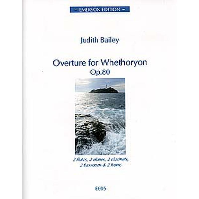 Titelbild für EMERSON 605 - OVERTURE FOR WHETHORYON OP 80