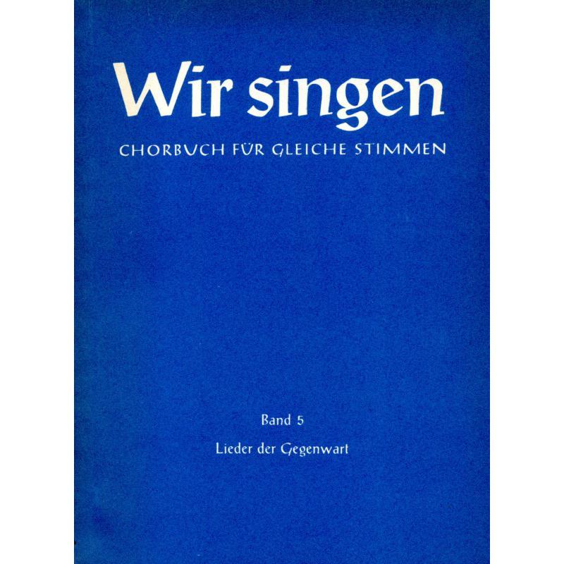 Titelbild für FH 3824 - WIR SINGEN 5 - LIEDER DER GEGENWART