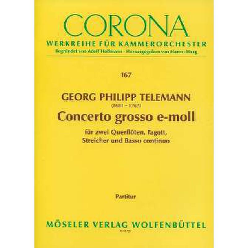Titelbild für M 40167-00 - CONCERTO GROSSO E-MOLL TWV 52E2
