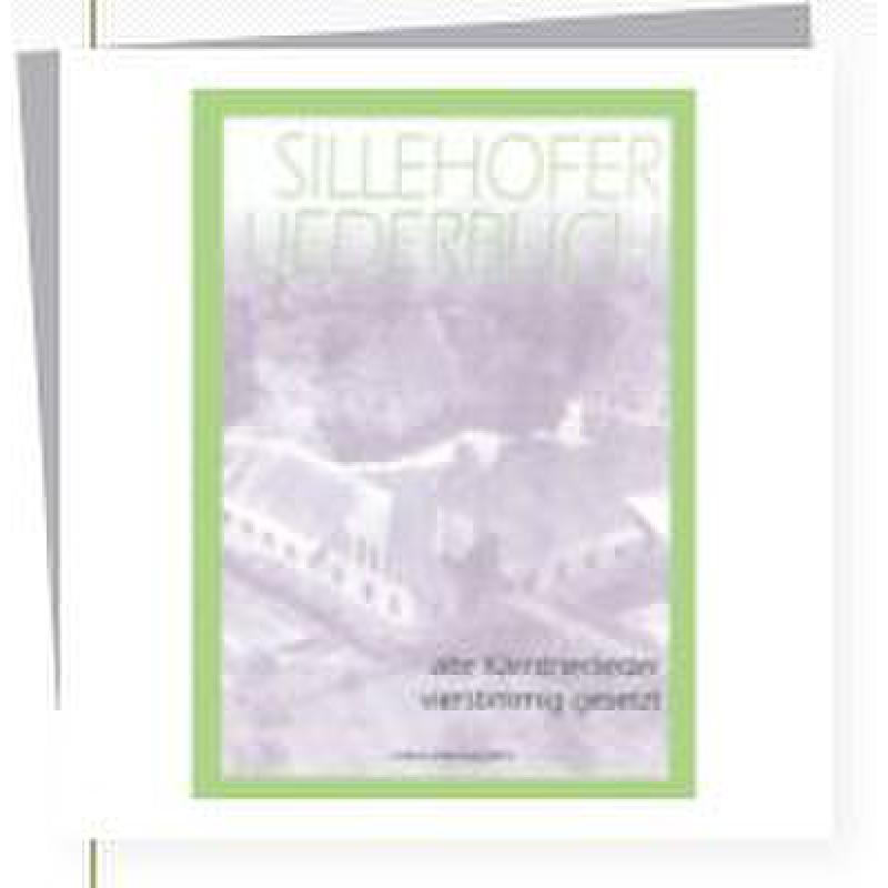 Titelbild für HEYN 0004-6 - SILLEHOFER LIEDERBUCH - ALTE KAERNTERLIEDER
