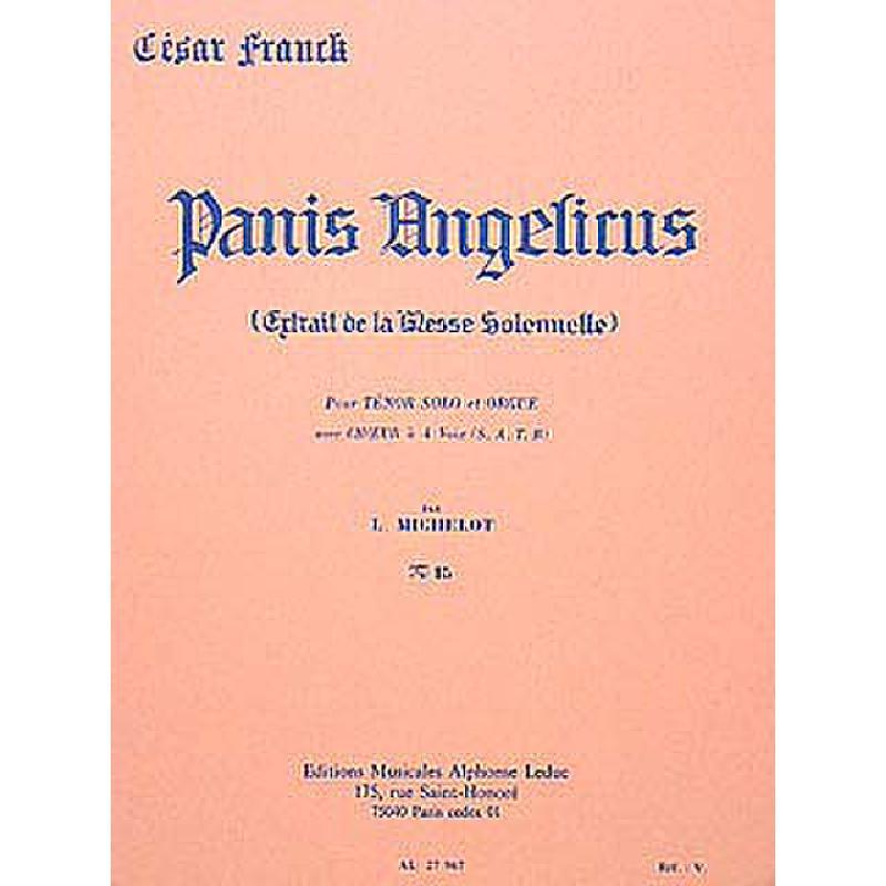 Titelbild für AL 27967 - PANIS ANGELICUS (MESSE SOLENELL