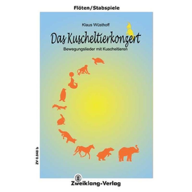 Titelbild für ZWEIKLANG 0048B - DAS KUSCHELTIERKONZERT