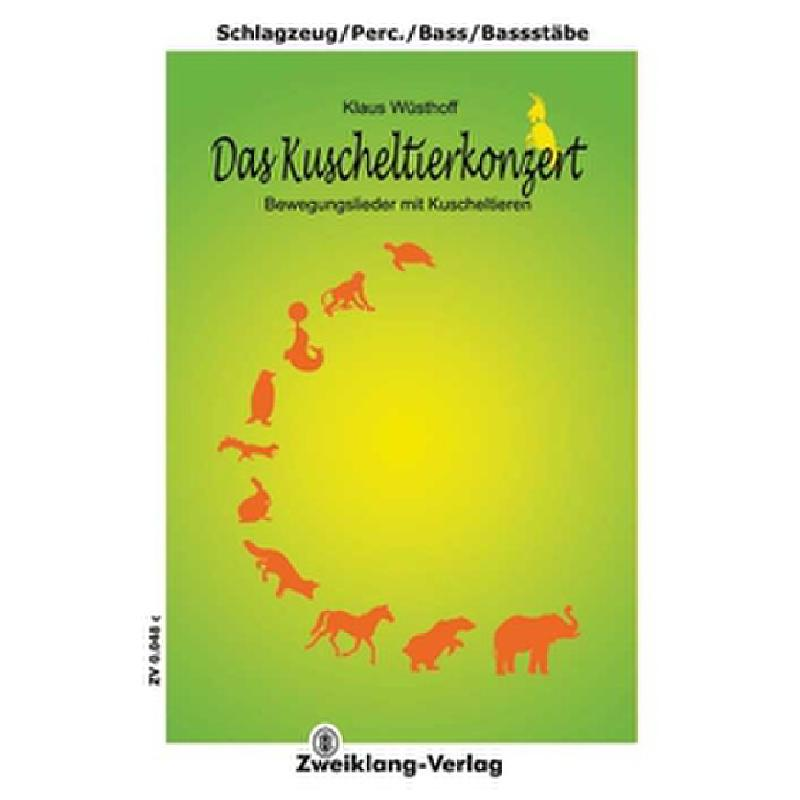 Titelbild für ZWEIKLANG 0048C - DAS KUSCHELTIERKONZERT