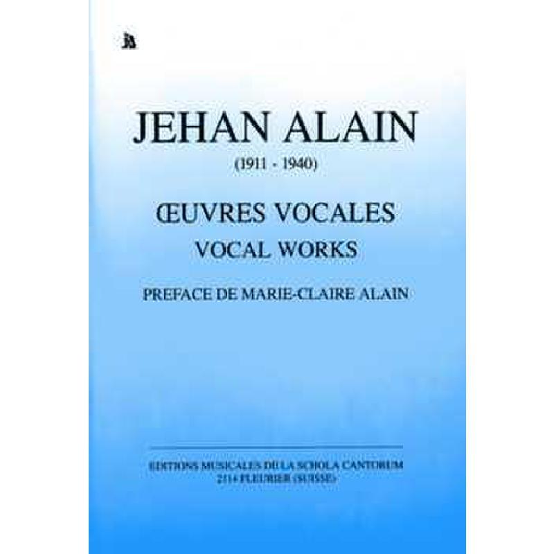 Titelbild für SCHOLA -ALAIN - OEUVRES VOCALES