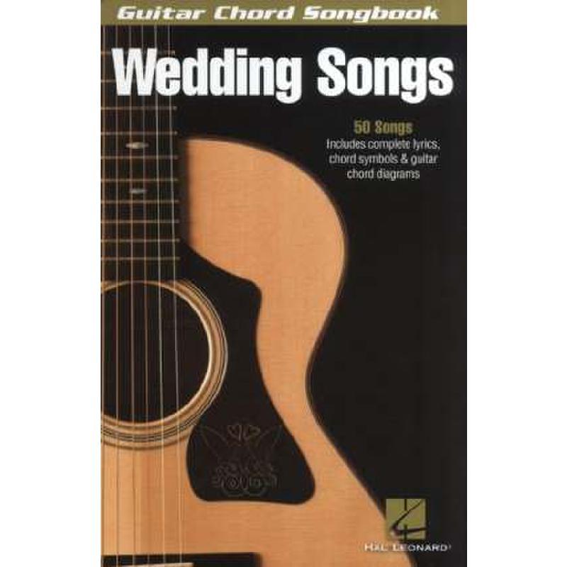 Titelbild für HL 701005 - WEDDING SONGS - GUITAR CHORD SONGBOOK