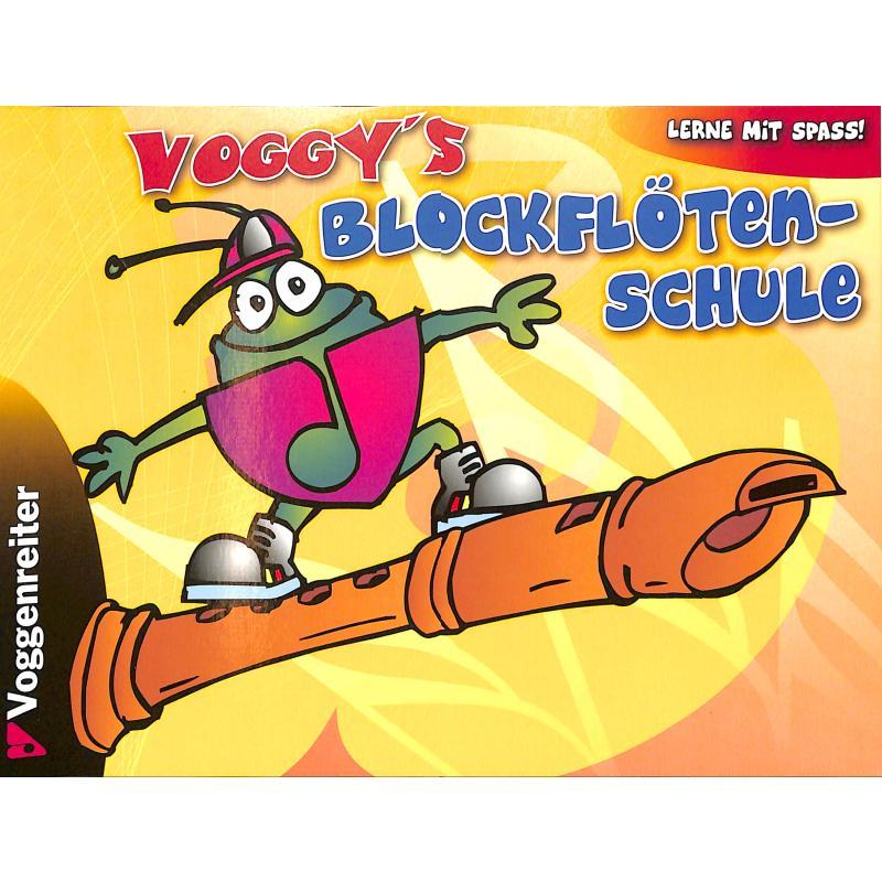 Titelbild für VOGG 0414-6 - VOGGY'S BLOCKFLOETENSCHULE 1