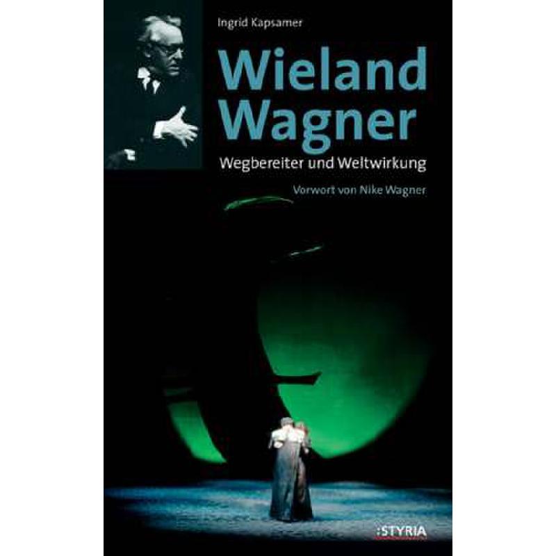 Titelbild für 978-3-222-13300-8 - WIELAND WAGNER