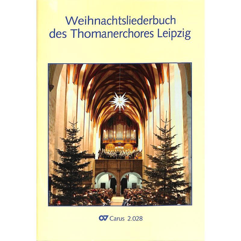 Titelbild für CARUS 2028-00 - WEIHNACHTSLIEDERBUCH DES THOMANERCHORES LEIPZIG