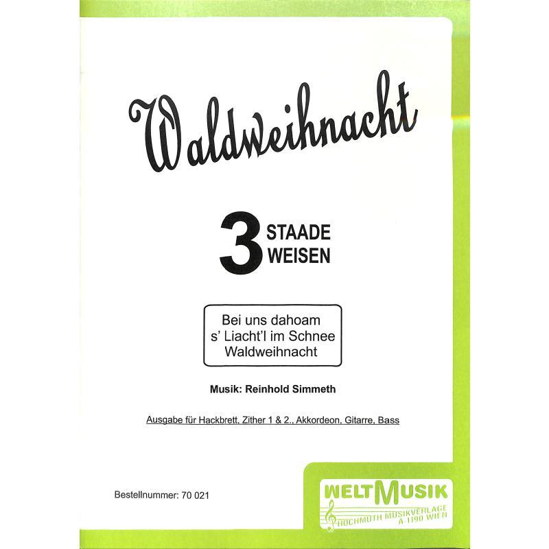 Titelbild für WM 70021 - WALDWEIHNACHT - 3 STAADE STUECKL