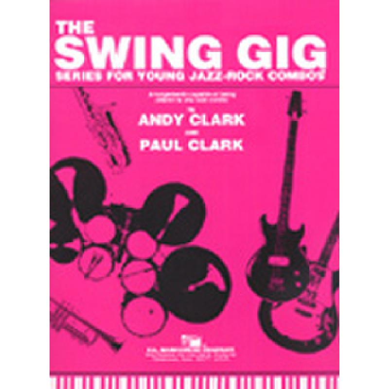 Titelbild für BARNH 038-3100-43 - THE SWING GIG - SERIES FOR YOUNG JAZZ ROCK COMBOS