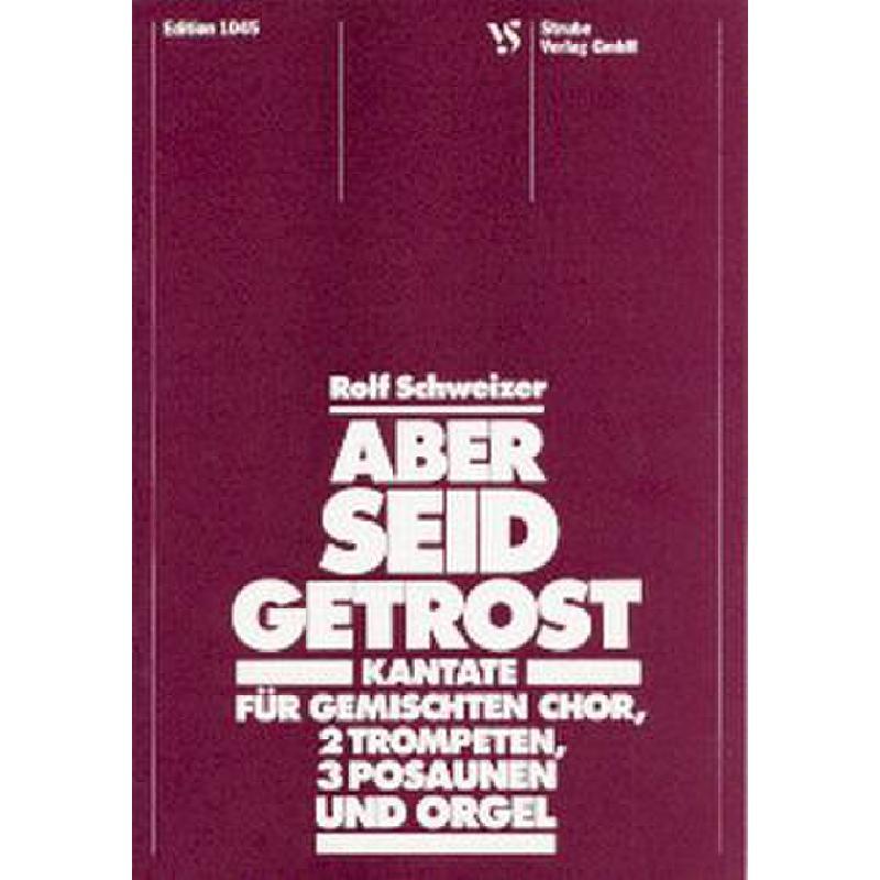 Titelbild für VS 1045 - ABER SEID GETROST - KANTATE