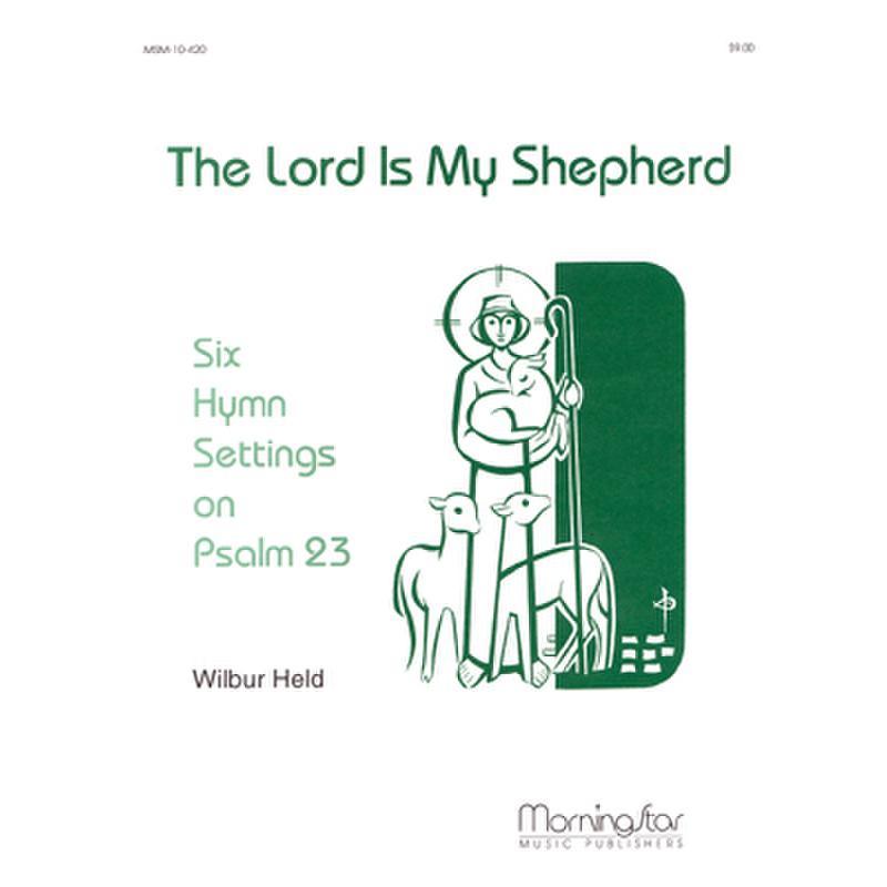 Titelbild für MSM 10-420 - THE LORD IS MY SHEPHERD - 6 HYMN