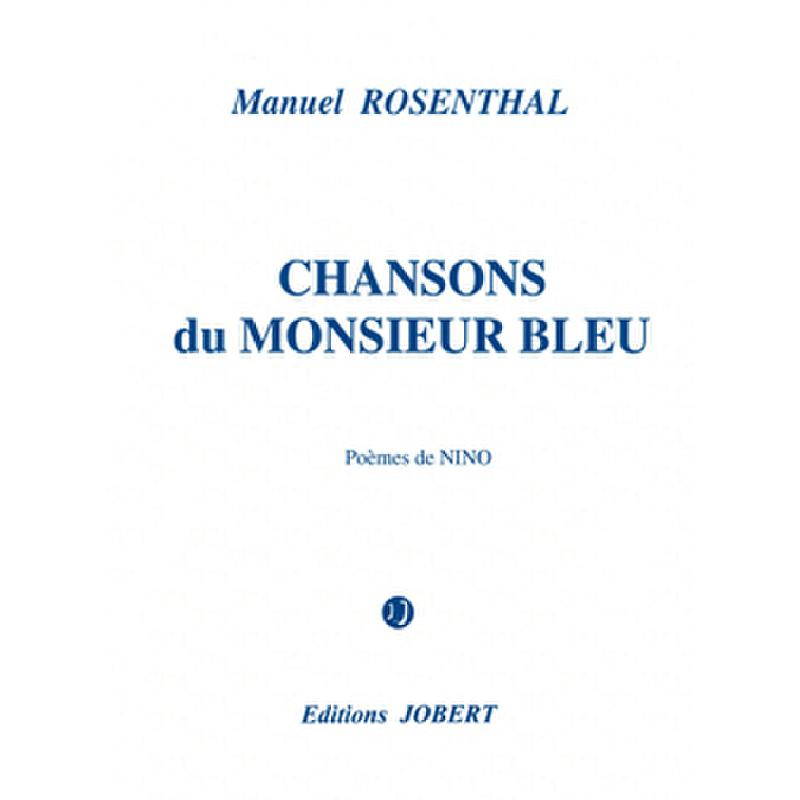 Titelbild für JOBERT 4653 - Chansons du Monsier Bleu