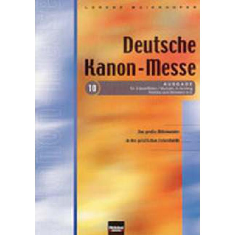 Titelbild für HELBL -C5139 - DEUTSCHE KANONMESSE 10
