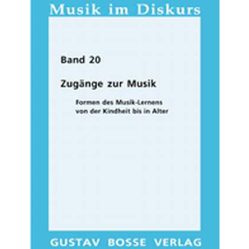 Titelbild für BOSSE 2489 - ZUGAENGE ZUR MUSIK