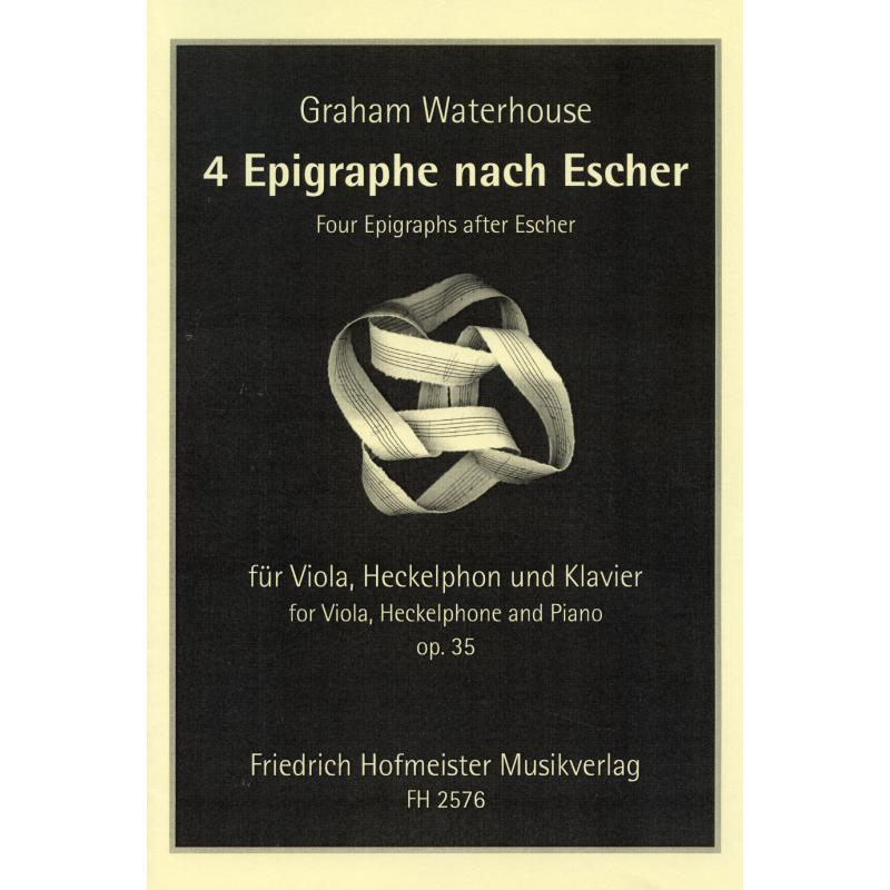 Titelbild für FH 2576 - 4 EPIGRAPHE NACH ESCHER OP 35