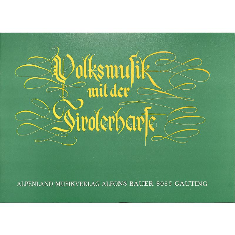 Titelbild für ALP 132 - VOLKSMUSIK MIT DER TIROLERHARFE