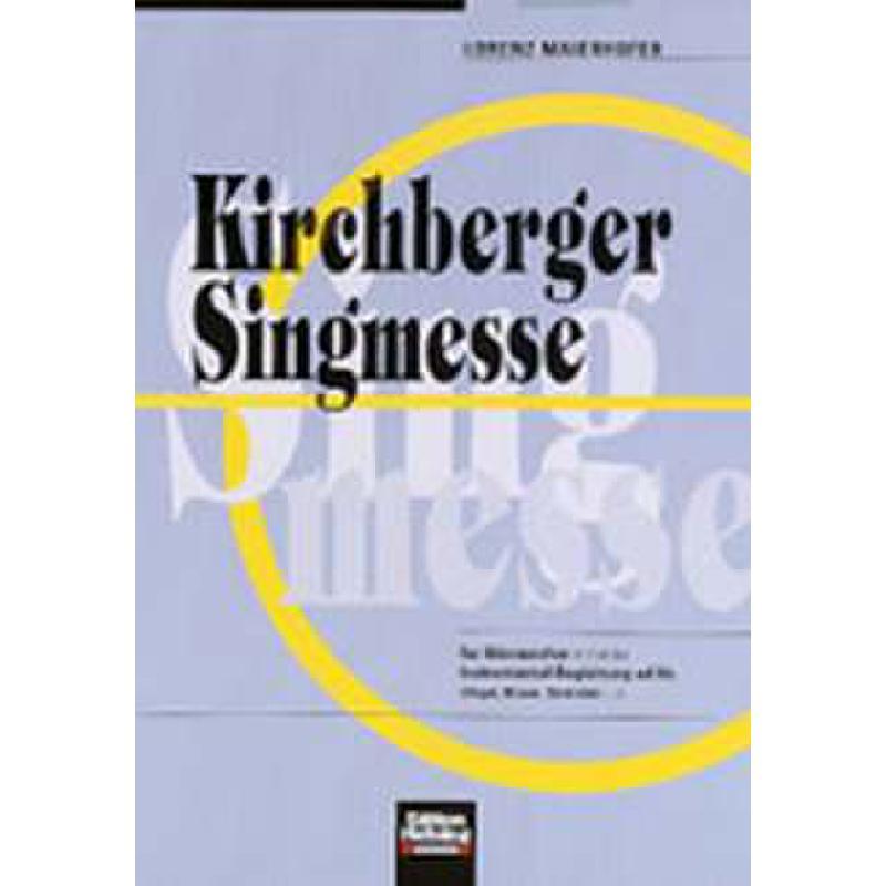 Titelbild für HELBL -C4957 - KIRCHBERGER SINGMESSE