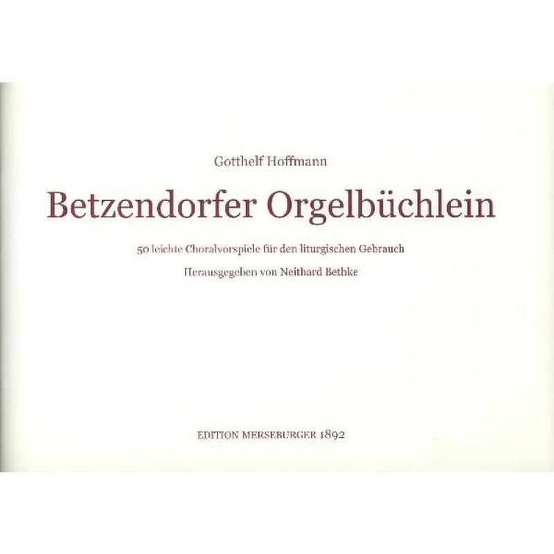 Titelbild für MERS 1892 - BETZENDORFER ORGELBUECHLEIN