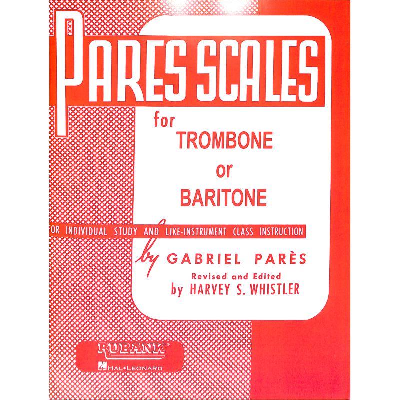 Titelbild für HL 4470560 - PARES SCALES FOR TROMBONE