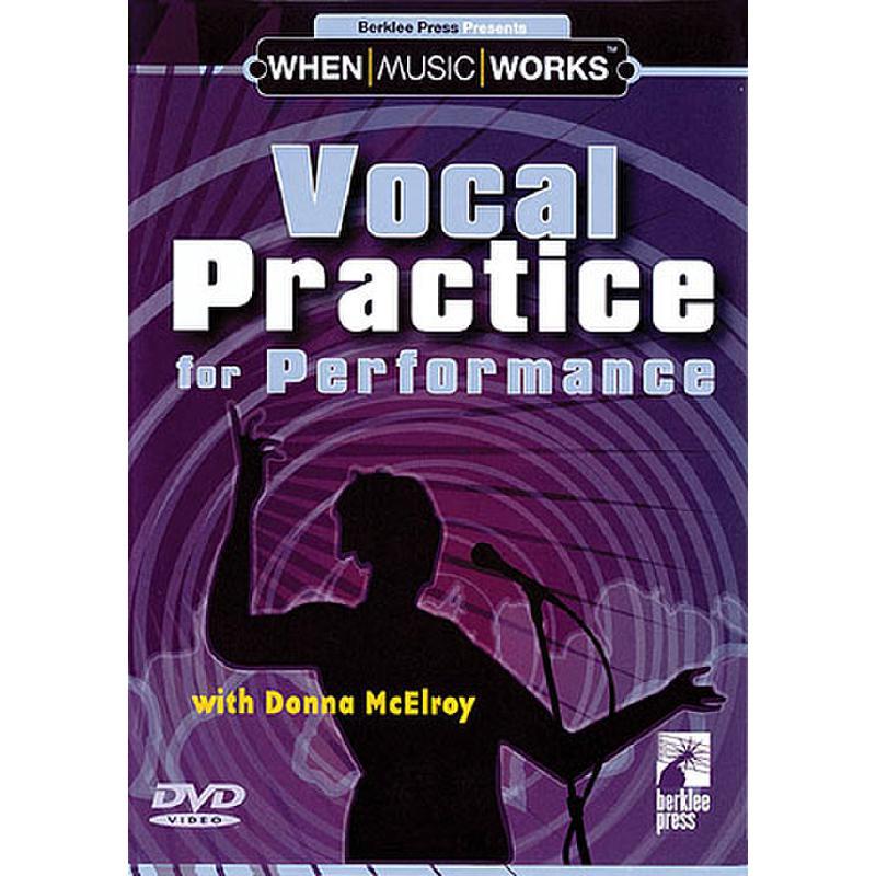 Titelbild für HL 50448017 - VOCAL PRACTICE FOR PERFORMANCE