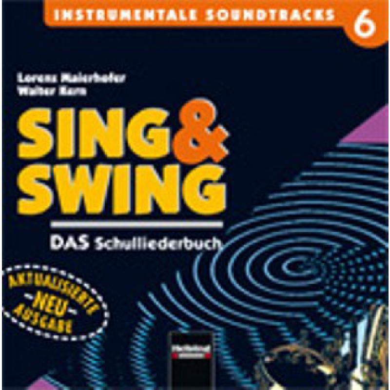 Titelbild für HELBL -S5346CD - SING + SWING CD 6 - DAS SCHULLIEDERBUCH