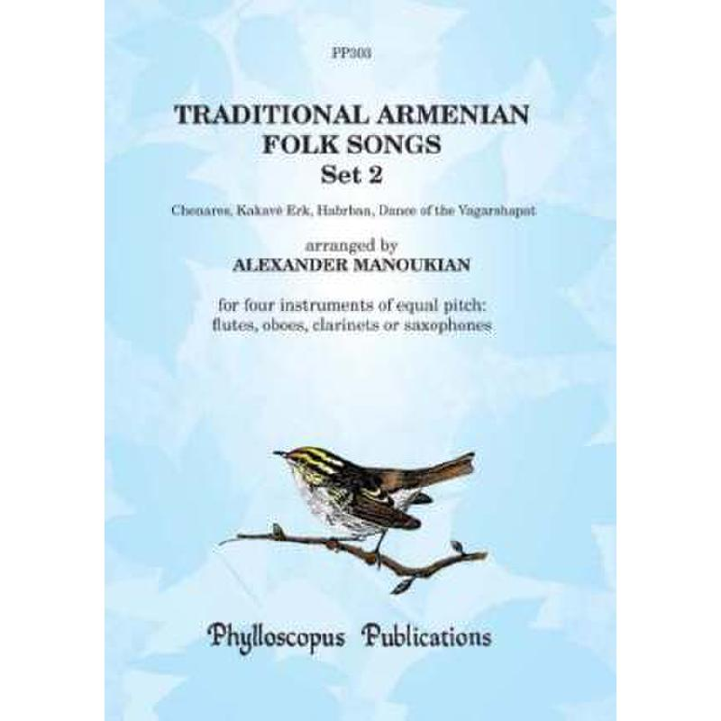 Titelbild für PHYLL -PP303 - TRADITIONAL ARMENIAN FOLK SONGS 2