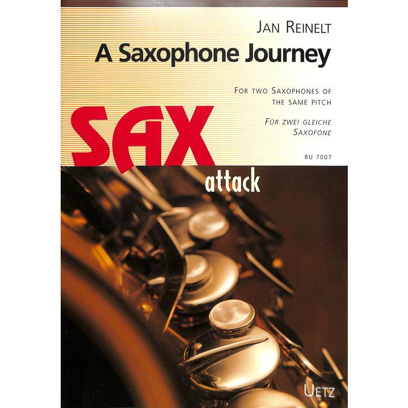 Titelbild für UETZ 7007 - A SAXOPHONE JOURNEY