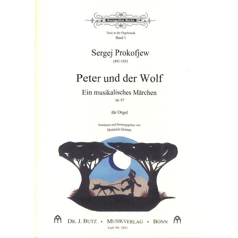 Titelbild für BUTZ 1851 - PETER + DER WOLF OP 67