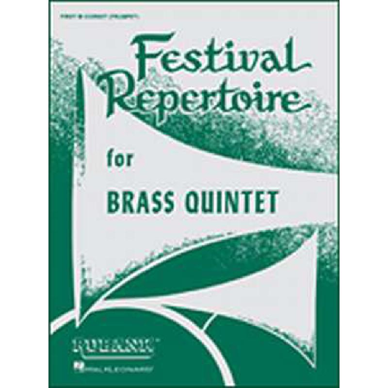Titelbild für HL 4474210 - FESTIVAL REPERTOIRE FOR BRASS QUINTET
