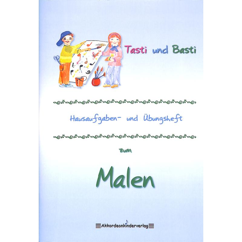 Produktinformationen zu BASTI + TASTI'S HAUSAUFGABEN + UEBUNGSHEFT 1 ZUM MALEN AKV 1005-1MB