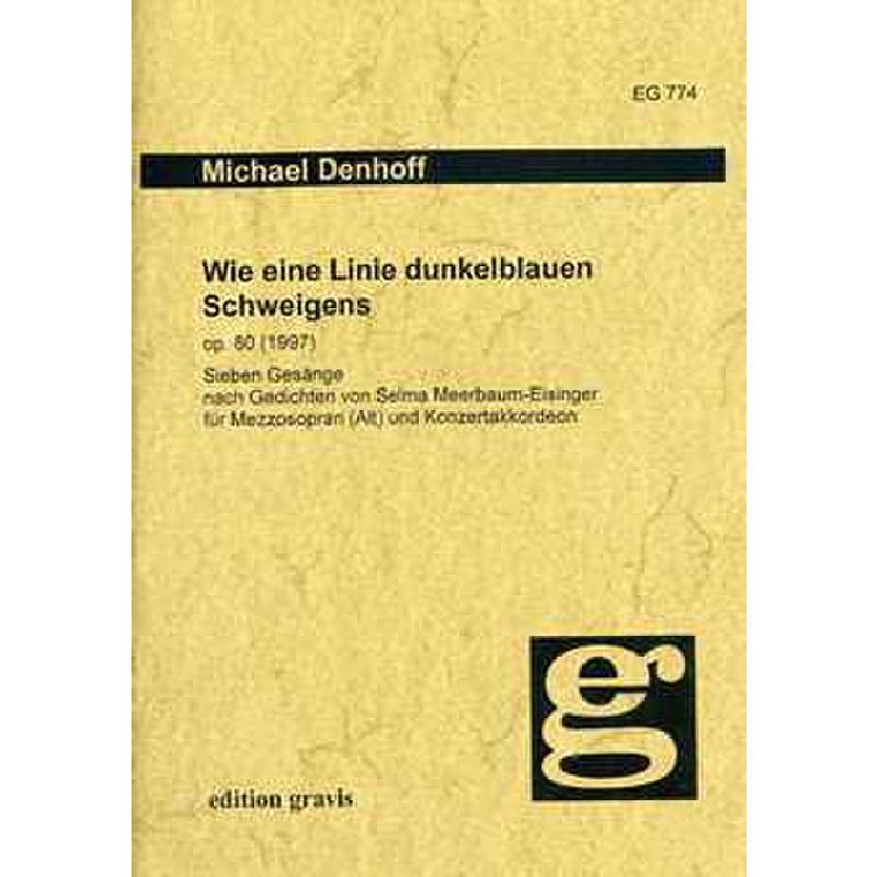 Titelbild für EG 774 - WIE EINE LINIE DUNKELBLAUEN SCHWEIGENS OP 80 (1997)