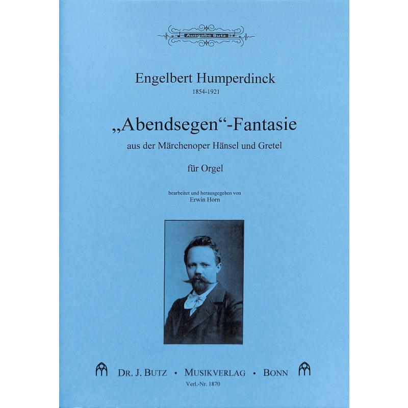 Titelbild für BUTZ 1870 - ABENDSEGEN FANTASIE