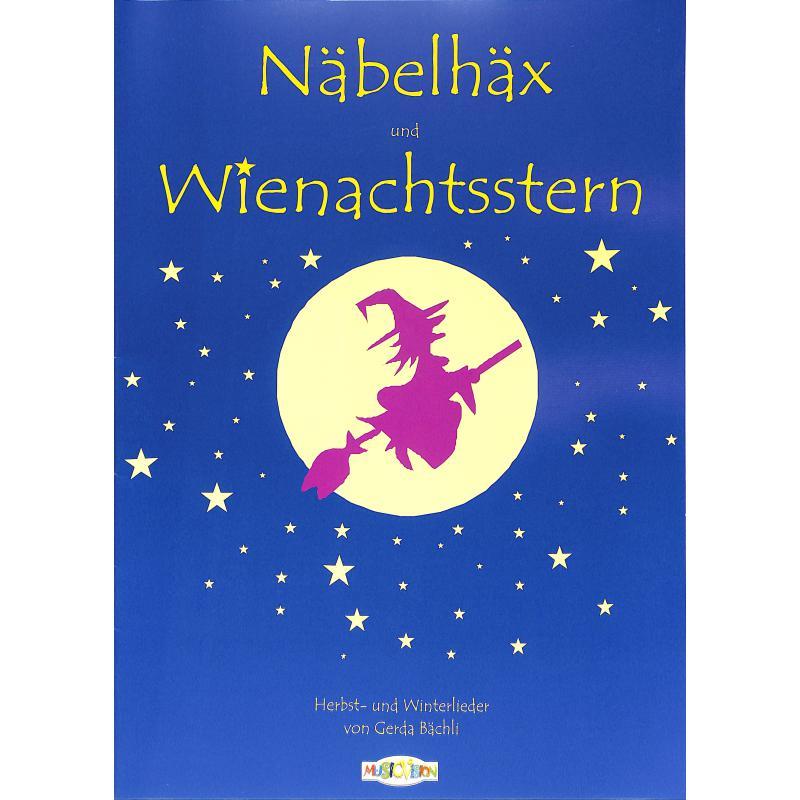 Produktinformationen zu NAEBELHAEX + WIENACHTSSTERN ISBN 3-906976-19-X