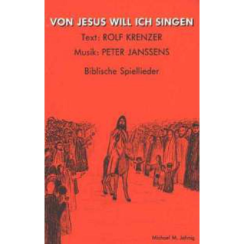 Titelbild für JANSSENS 1057-02 - VON JESUS WILL ICH SINGEN