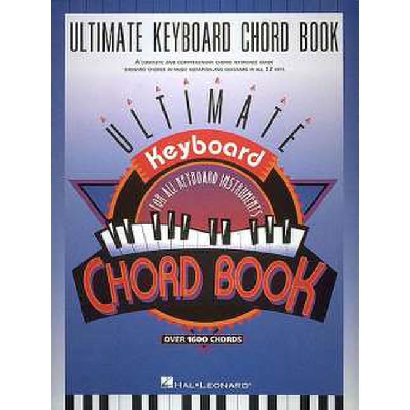 Titelbild für HL 290045 - ULTIMATE KEYBOARD CHORD BOOK