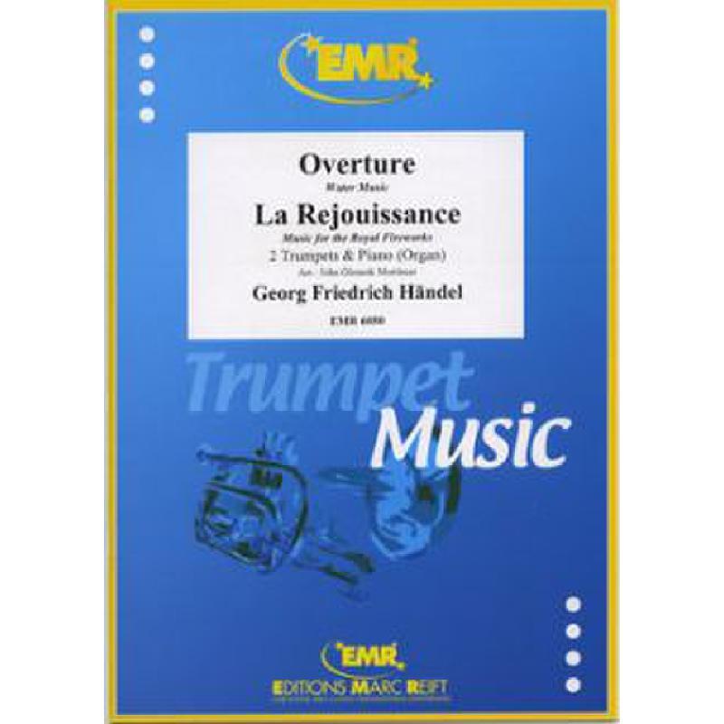 Titelbild für EMR 6050 - WASSERMUSIK - OUVERTUERE + FEUERWERKSMUSIK - OUVERTUERE