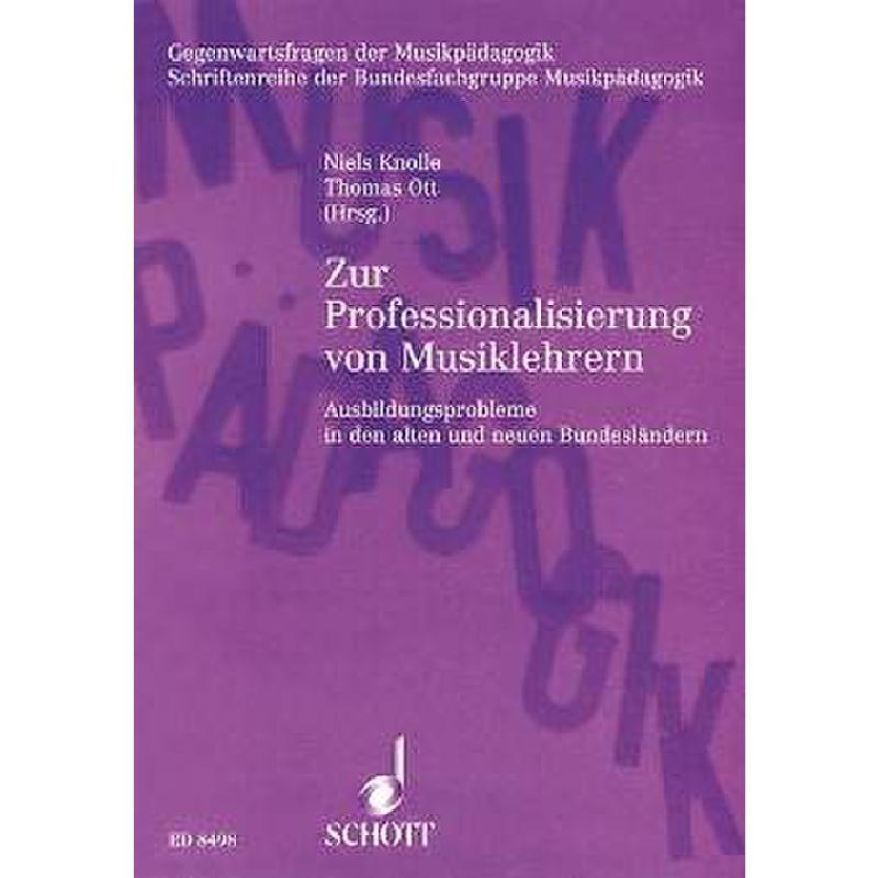 Titelbild für ED 8498 - ZUR PROFESSIONALISIERUNG VON MUSIKLEHRERN