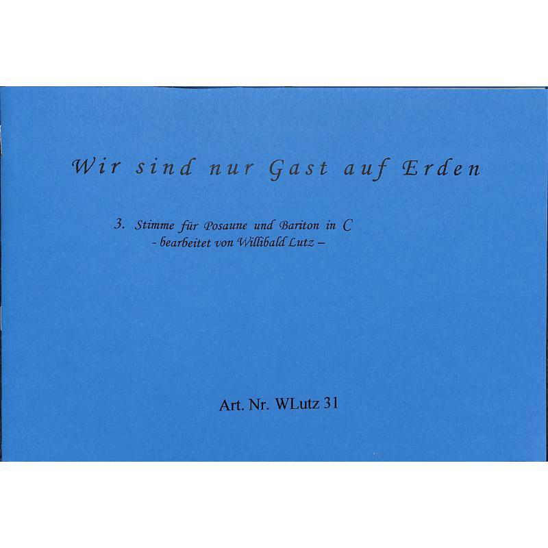 Titelbild für WLUTZ 31 - WIR SIND NUR GAST AUF ERDEN