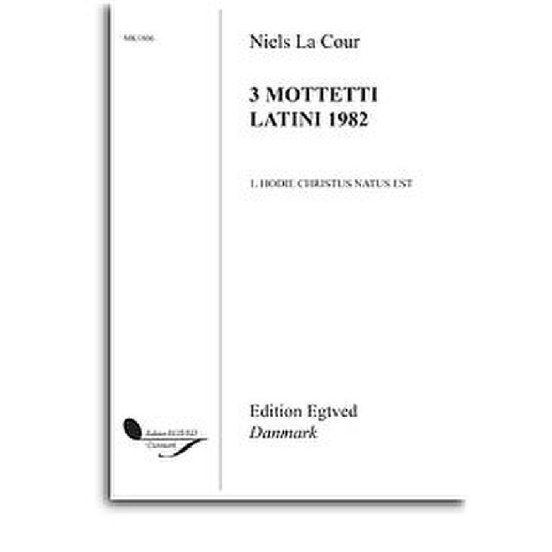 Titelbild für MK 1806 - Hodie Christus natus est (3 Motetti latini 1982)