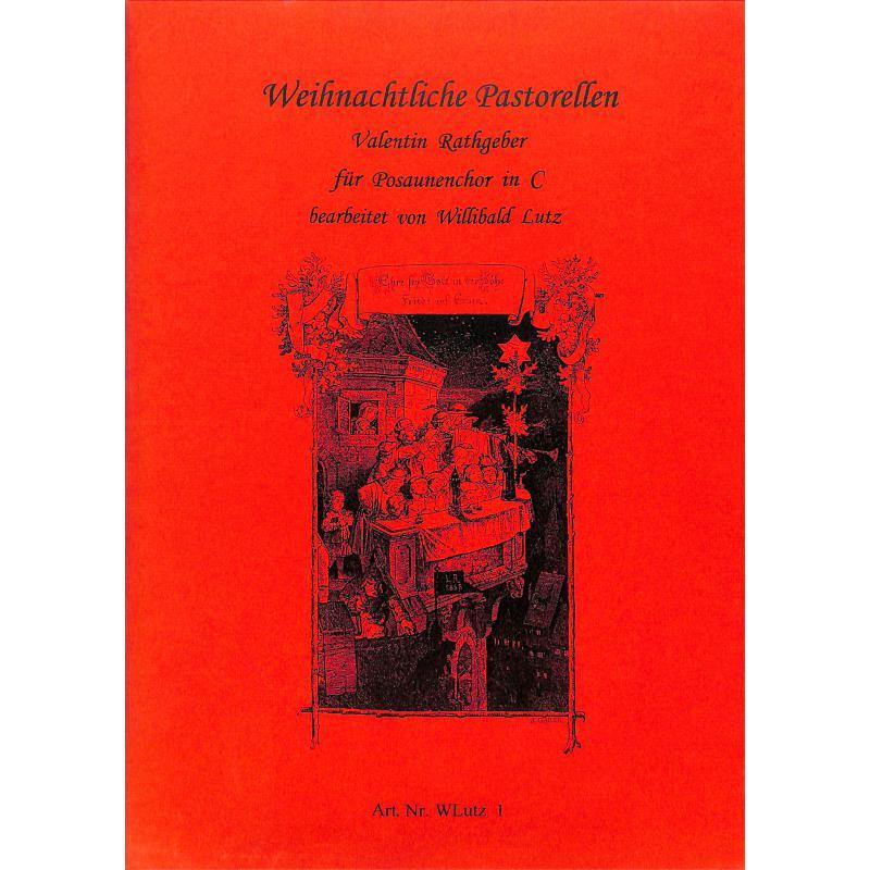 Titelbild für WLUTZ 1 - WEIHNACHTLICHE PASTORELLEN