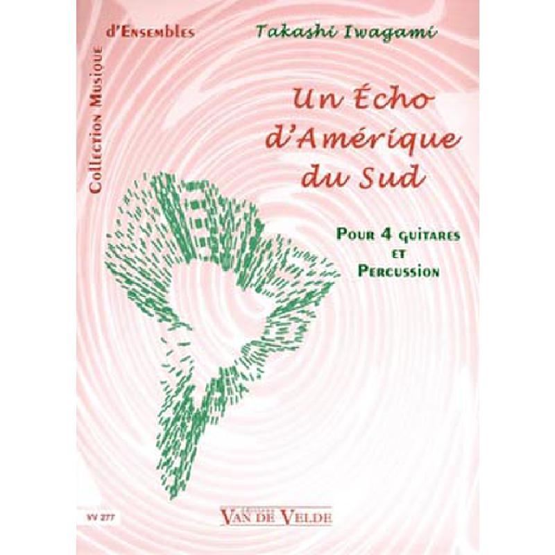 Titelbild für VV 277 - UN ECHO D'AMERIQUE DU SUD